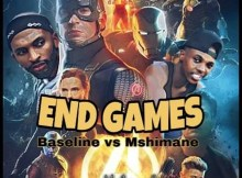 Baseline vs Mshimane - End Games