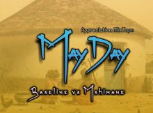 Baselline vs Mshimane - MayDay (Appreciation Mixtape)