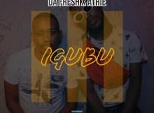 Da Fresh x Athie - Igubu