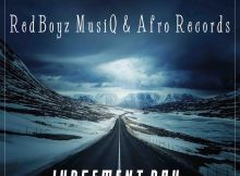 RedBoyz MusiQ & Afro Records - Judgment Day