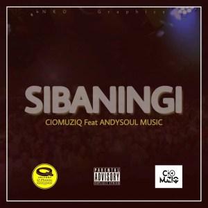 CioMuziQ x AndySoulMusic - Sbaningi