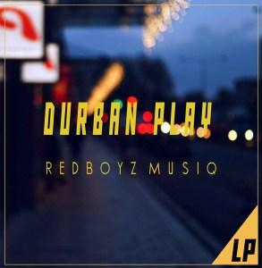 RedBoyz MusiQ - Durban Rise