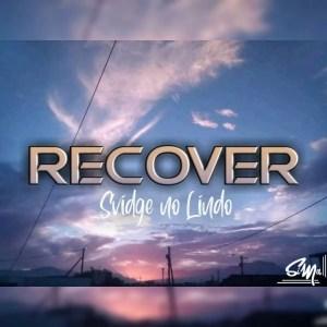 Svidge no Liindo - Recover