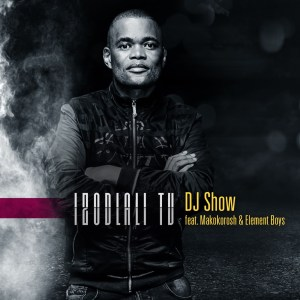 DJ Show Ft. Makokorosh & Element Boys - Izodlali TV