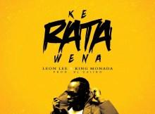 Leon Lee x King Monada - Ke Rata Wena