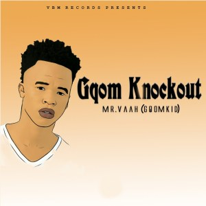 Mr. Vaah (Gqom Kid) - Space Gqom (feat. Blaq Q)
