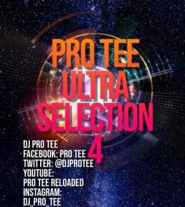 Pro-Tee - Ultraselection 4 (UltiMega Mashup 1) (Birthday Mix)