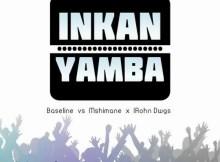 Baseline vs Mshimane x IRhon Dawgs - Inkanyamba