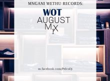 Dj Pelco - WOT August Mix 2019