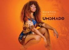 MaWhoo Ft. Heavy K - Umshado