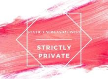 Static x Newlandz Finest - Strictly Private