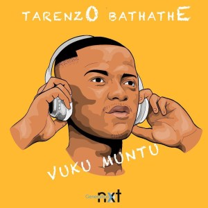 Tarenzo Bathathe - Vuku Muntu
