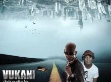 Vukani ft. ThackzinDJ - Ibhodlela