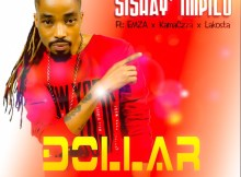 Dollar ft. Emza, Kamaczza & Lakosta - Sishay' Impilo