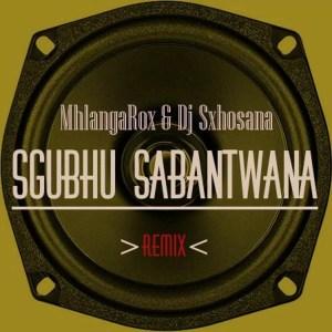 MhlangaRox & Dj Sxhosana - Sgubhu Sabantwana (Gqom Remix)