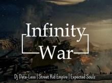 Dj DataLess Ft. Street Kid Empire & Unexpected Soulz - Infinity War