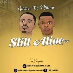 Glisten No Mtama - Still Alive EP