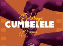 RudeBoyz ft. Busiswa - Cumbelele