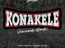 Bee Deejay - Konakele (feat. Prando, King Max, Sjangalala & DJ Jeje)