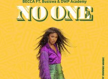Becca - No One (feat. Busiswa & DWP Academy)