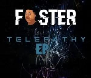 Foster Ft. Afro Sound & Toolz Umazelaphi - Take Control