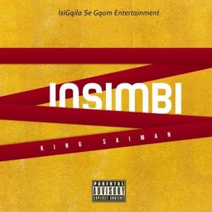 King Saiman Insimbi - King Saiman – Insimbi