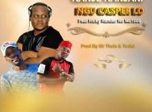 Ngu Casper Lo - Kanje Kanjani (feat. Ricky Randar & Ma1000)