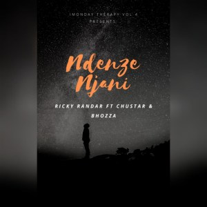 Ricky Randar - iMonday Therapy, Vol. 4 Ndenze Njani (feat. Chustar & Bhozza)