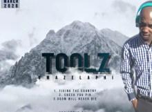 Toolz Umazelaphi - Gqom Will Never Die