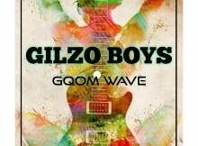 GILZO BOYZ - Gqom Wave
