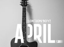 Loktion Boyz - April EP 2020
