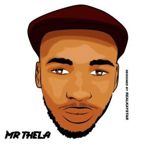 Mr Thela - GodsVeryOwn
