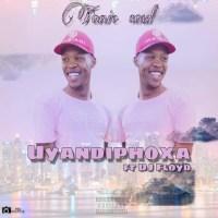 TonicSoul & DJ Floyd - Uyandiphoxa
