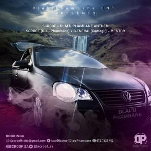 DJ Scroof - DlaluPhambane Anthem