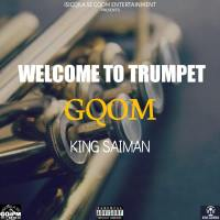 King Saiman - Welcome To Trumpet Gqom EP