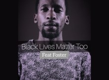 Ricky Randar & Foster Ft Avela Mvalo - Black Lives Matter Too (The Story Continues)