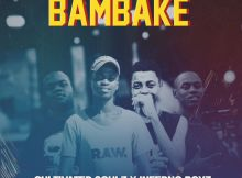 Cultivated Soulz & Inferno Boyz - BambakeCultivated Soulz & Inferno Boyz - Bambake