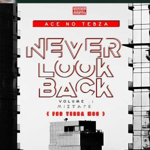 Ace no Tebza - Never look Back Vol.1 (For Terra Mos)