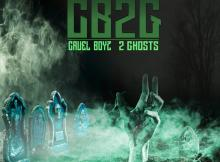 Cruel Boyz - 2 Ghosts