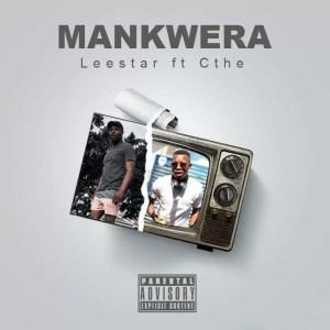 Leestar & Aisuka We Cthe - Mankwera
