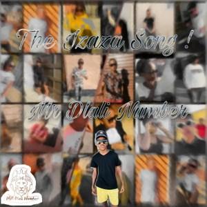 Mr Dlali Number - The Izaza Song (Slender Somdantso)