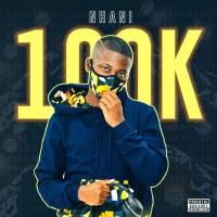 Nhani - 100k (Album)