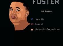 Foster & Toolz Umazelaphi - uPeto uMazelaphi