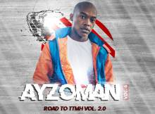 Ayzoman - Vol. 6 (Road to TTMH 2.0)