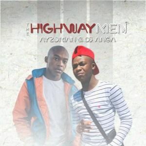 Ayzoman & Dj Anga - The HighWay Men