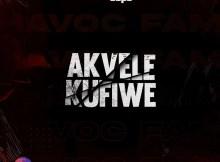 Havoc Fam - Akvele'Kufiwe EP
