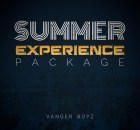 Vanger Boyz - Summer Experience Package