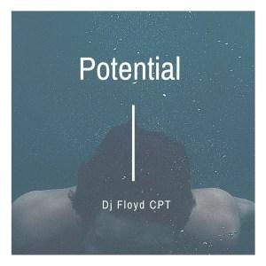 Dj Floyd CPT - Potential
