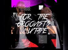 Campmasters - For The Groovist's Mixtape Vol.2