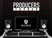 uBizza Wethu - Producers Corner Continues (Bw Productions)